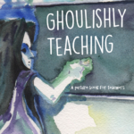ghoulishly teaching